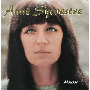 ANNE SYLVESTRE / MOUSSE