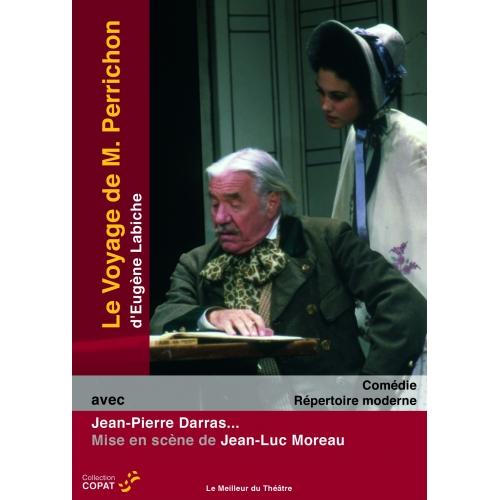 LE VOYAGE DE MONSIEUR PERRICHON / LABICHE