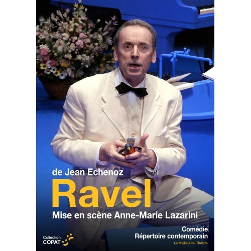RAVEL / ECHENOZ
