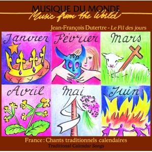 FRANCE / CHANTS TRADITIONNELS CALENDAIRES