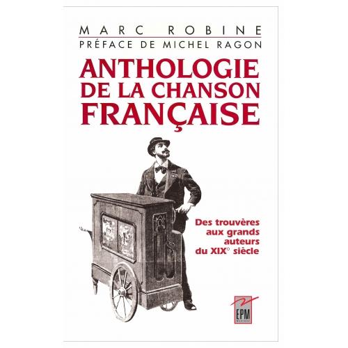 LA TRADITION / ANTHOLOGIE DE LA CHANSON FRANCAISE