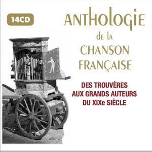 ANTHOLOGIE DE LA CHANSON TRADITIONNELLE