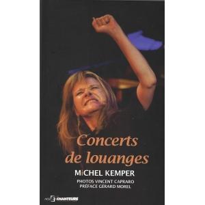 Michel KEMPER / CONCERTS DE LOUANGES