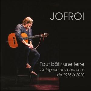 JOFROI / L'integrale de chansons de 1975 à 2020