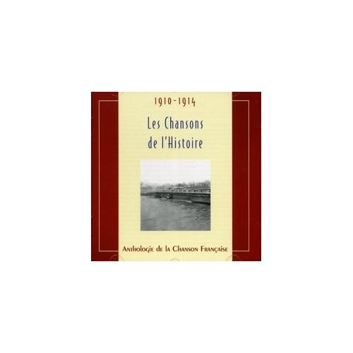 1910-1914 LES CHANSONS DE L'HISTOIRE