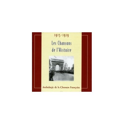 1915-1919 LES CHANSONS DE L'HISTOIRE