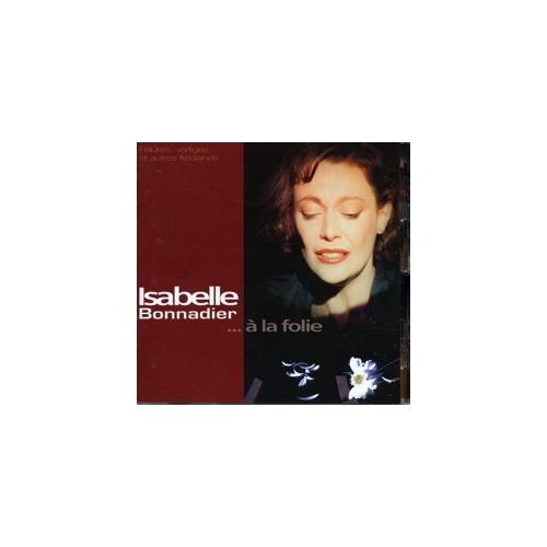 Isabelle BONNADIER / À LA FOLIE