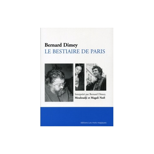 BERNARD DIMEY / LE BESTIAIRE DE PARIS