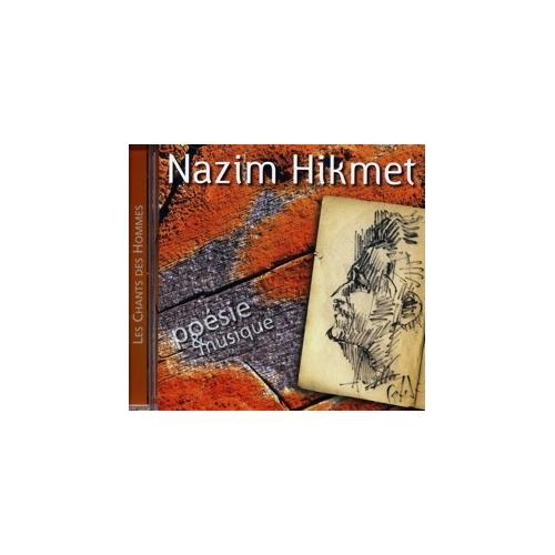 NAZIM HIKMET / LES CHANTS DES HOMMES