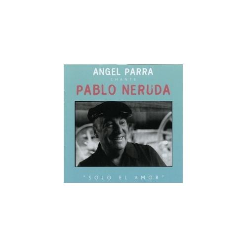 CHILI / Angel PARRA / Pablo NERUDA