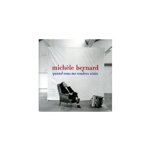 Michèle BERNARD  / QUAND VOUS ME RENDREZ...