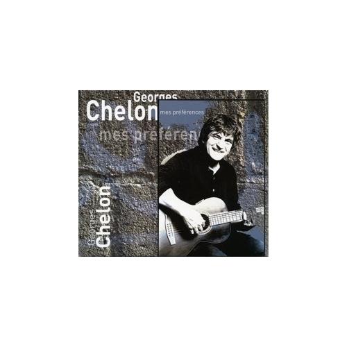 GEORGES CHELON / MES PRÉFÉRENCES