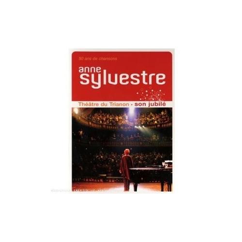 Anne SYLVESTRE Son jubilé en DVD