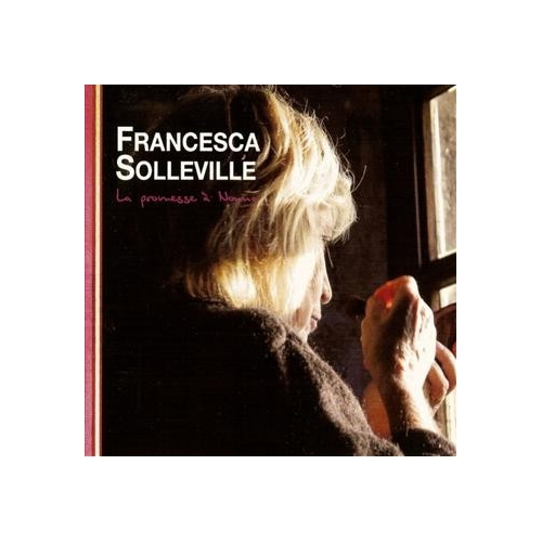 FRANCESCA SOLLEVILLE / LA PROMESSE A NONNA