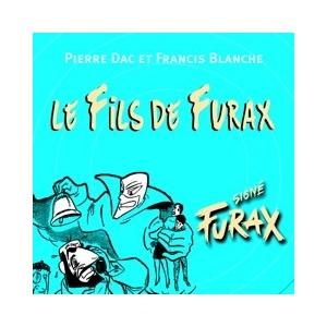 PIERRE DAC / LE FILS DE FURAX