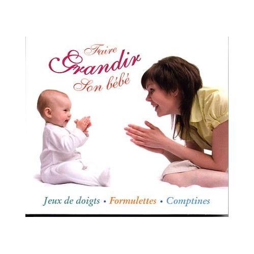 FAIRE GRANDIR SON BÉBÉ