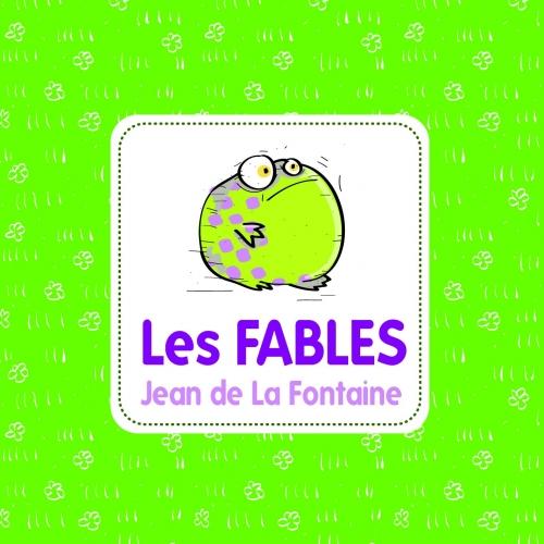 LA FONTAINE / LES FABLES