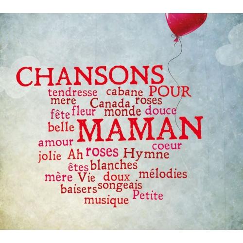 CHANSONS POUR MAMAN