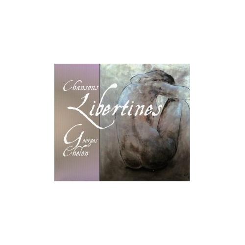 GEORGES CHELON / CHANSONS LIBERTINES