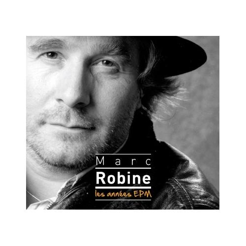 MARC ROBINE / LES ANNÉES EPM