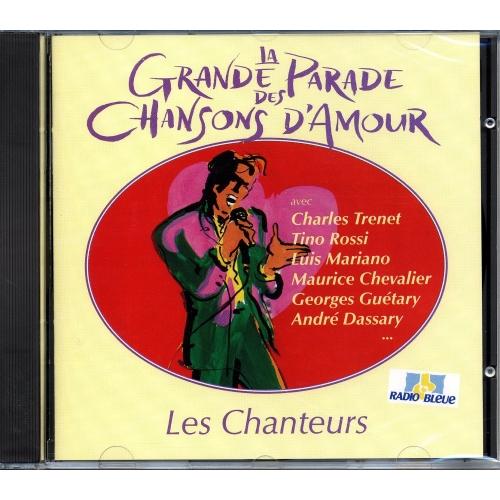 LA GRANDE PARADE DES CHANSONS D'AMOUR / CHANTEURS