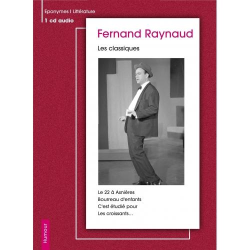 Fernand RAYNAUD / Les classiques