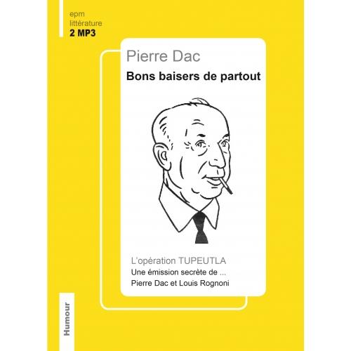 Pierre DAC / BONS BAISERS DE PARTOUT