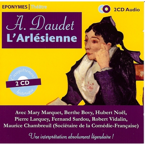 Alphonse DAUDET / L' ARLÉSIENNE