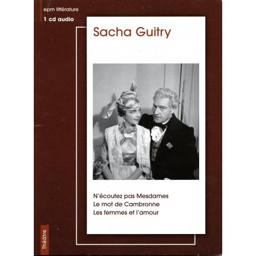 Sacha GUITRY / N'ÉCOUTEZ PAS MESDAMES