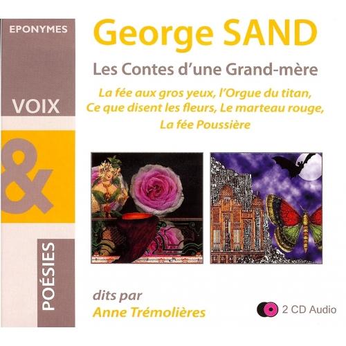 George SAND : LES CONTES D'UNE GRAND-MÈRE