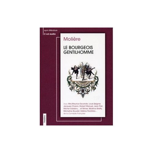 MOLIÈRE / LE BOURGEOIS GENTILHOMME