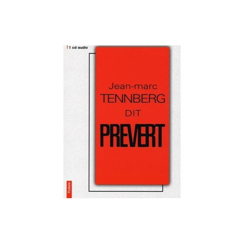 Jacques PRÉVERT / JEAN-MARC TENNBERG