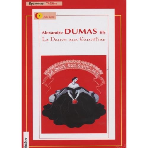 Alexandre DUMAS fils/ LA DAME AUX CAMELIAS