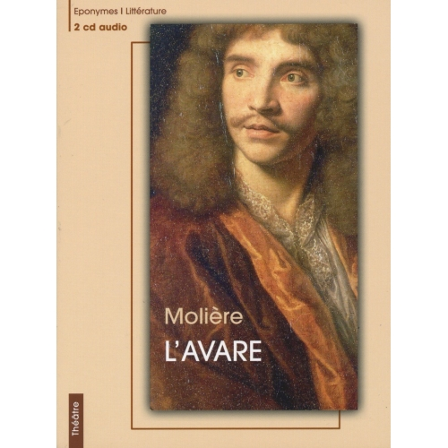 MOLIÈRE / L'AVARE