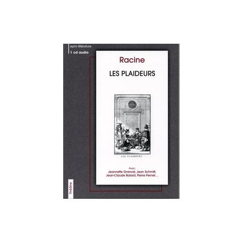 RACINE / LES PLAIDEURS