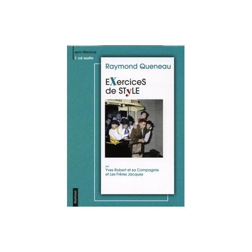 Raymond QUENEAU / EXERCICES DE STYLE