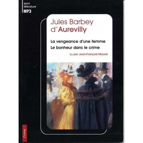 Jules BARBEY d'AUREVILLY / LA VENGEANCE D'UNE FEMME