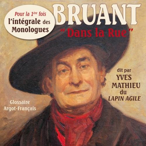 Aristide BRUANT / MONOLOGUES