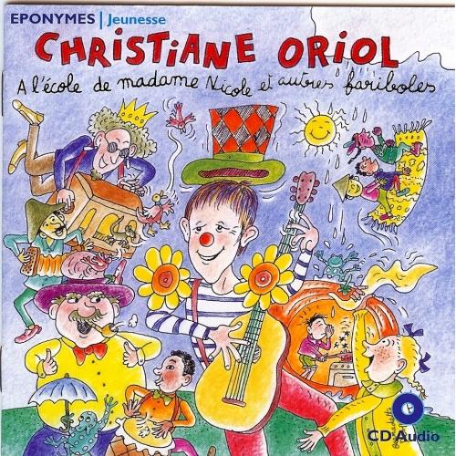 Christiane ORIOL / À L'ÉCOLE de MADAME NICOLE