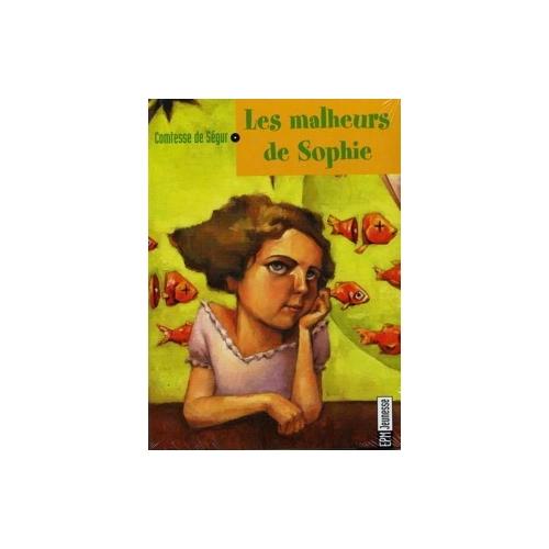 COMTESSE DE SEGUR / LES MALHEURS DE SOPHIE