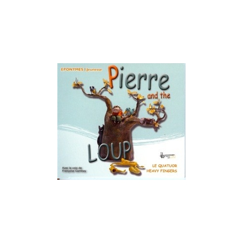 PIERRE AND THE LOUP / HEAVY FINGERS / CONTE MUSICAL