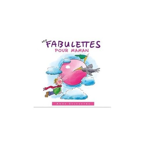 LES FABULETTES POUR MAMAN