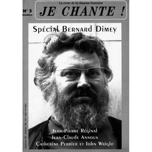Bernard DIMEY / Je Chante