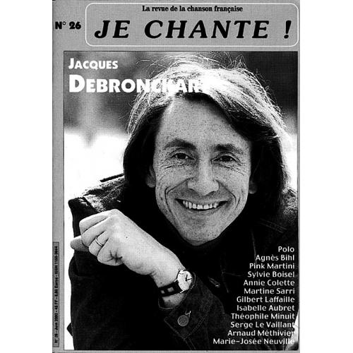 Jacque DEBRONCKART / Je Chante